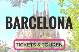 Barcelona Tickets und Touren